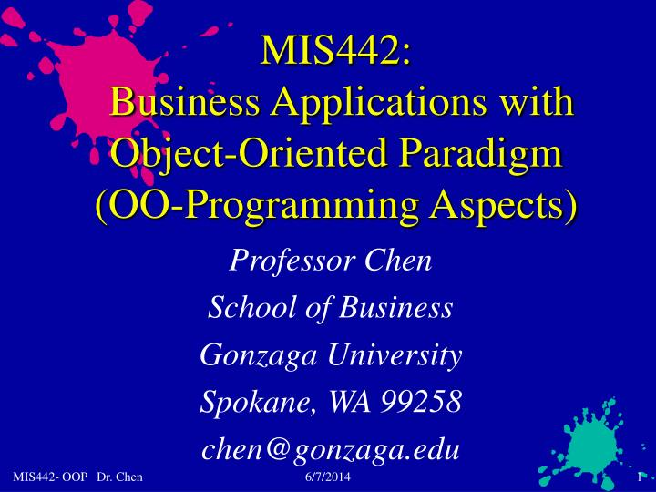 mis442 business applications with object oriented paradigm oo programming aspects n.