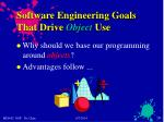 software engineering goals that drive object use