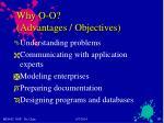 why o o advantages objectives