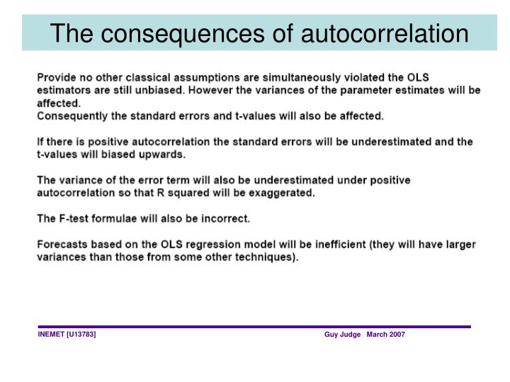 The consequences of autocorrelation