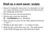 shell as a work saver scripts