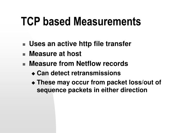TCP based Measurements