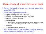 case study of a non trivial attack