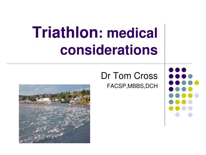 triathlon medical considerations n.