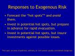 responses to exogenous risk