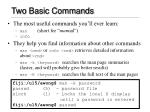 two basic commands