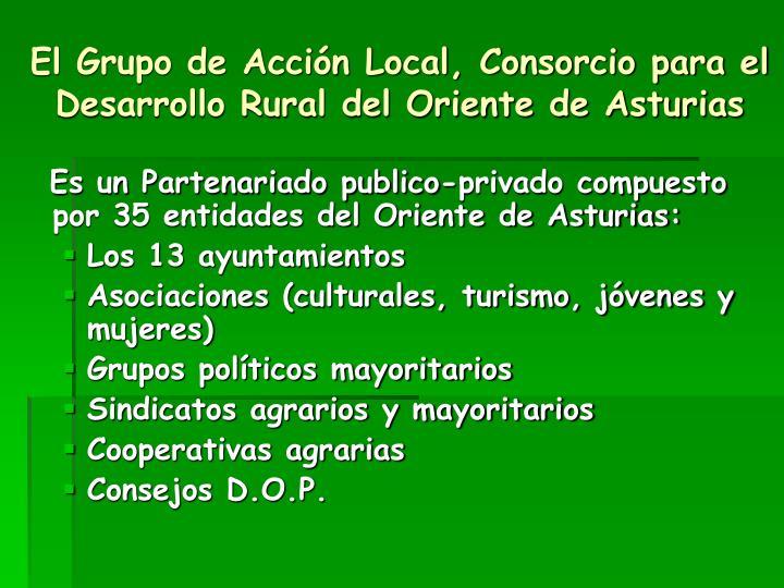 El Grupo de Acción Local, Consorcio para el Desarrollo Rural del Oriente de Asturias