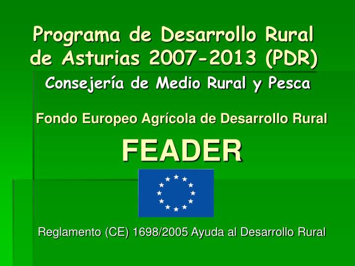 Programa de desarrollo rural de asturias 2007 2013 pdr consejer a de medio rural y pesca