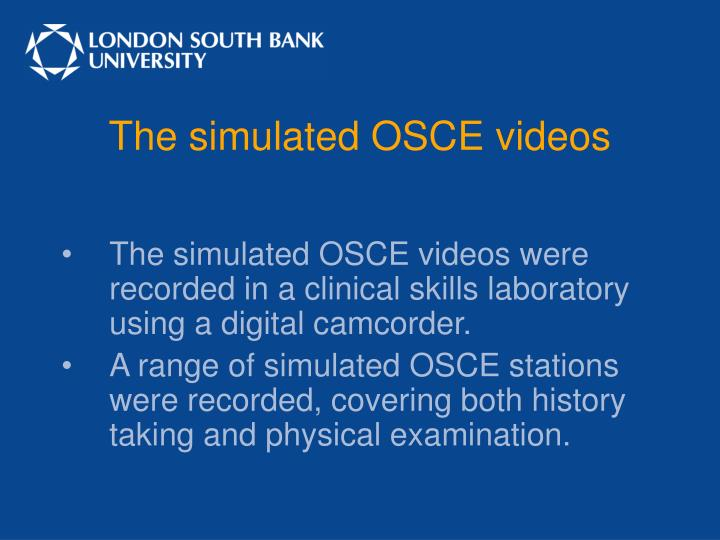 The simulated OSCE videos