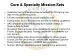 core specialty mission sets