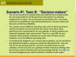 scenario 1 team b decision makers
