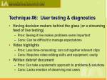 technique 6 user testing diagnostics1