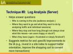 technique 8 log analysis server
