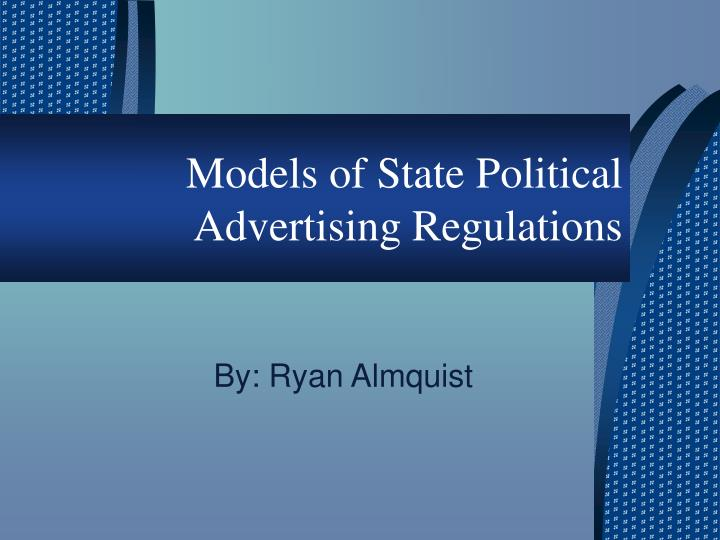 models of state political advertising regulations n.
