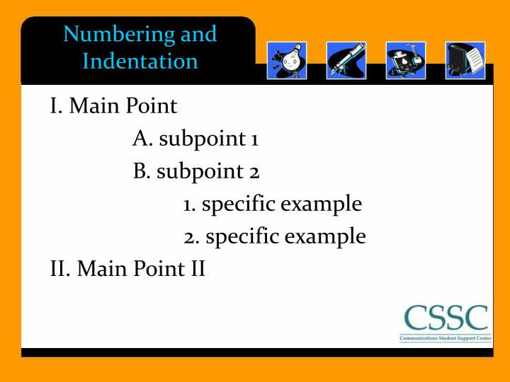 Numbering and Indentation