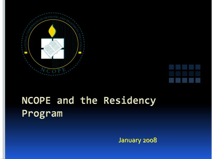ncope and the residency program n.