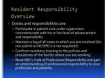 resident responsibility overview