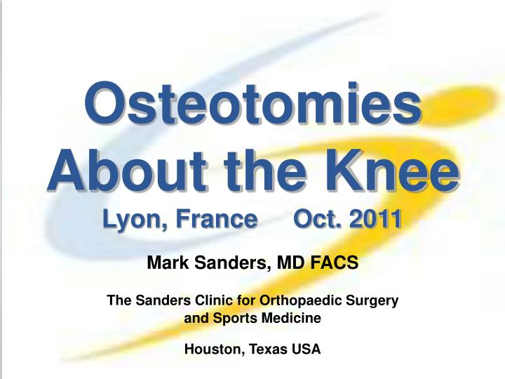 osteotomies about the knee lyon france oct 2011 n.
