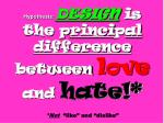 hypothesis design is the p rinci p al difference between love and hate not like and dislike