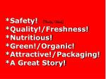 safety thanks china quality freshness nutritious green organic attractive packaging a great story