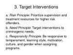 3 target interventions