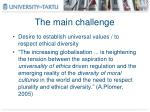 the main challenge
