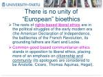 there is no unity of european bioethics