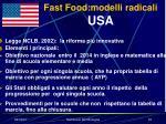 fast food modelli radicali usa