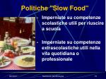 politiche slow food