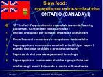 slow food competenze extra scolastiche ontario canada i