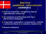 slow food competenze extrascolastiche danimarca