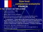 slow food competenze scolastiche francia