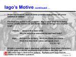 iago s motive continued