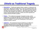 othello as traditional tragedy