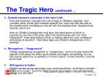 the tragic hero continued