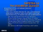 safetea lu the 100 million question