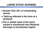 large stock dividend