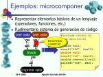 ejemplos microcomponentes i