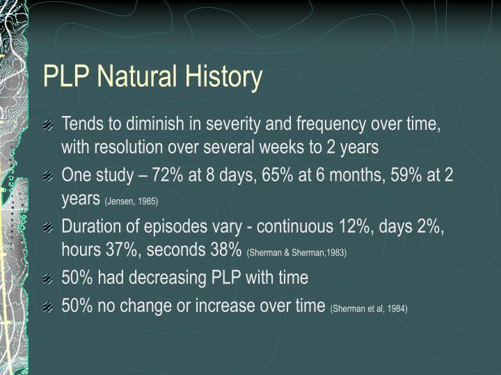 PLP Natural History