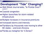 development tide changing