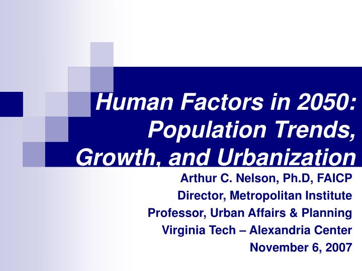 human factors in 2050 population trends growth and urbanization n.
