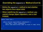 overriding the equals method cont d1