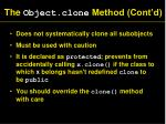 the object clone method cont d