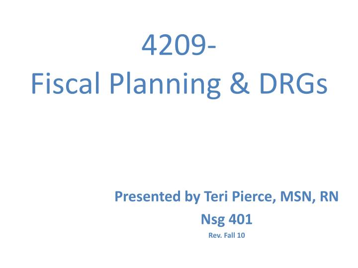 4209 fiscal planning drgs n.