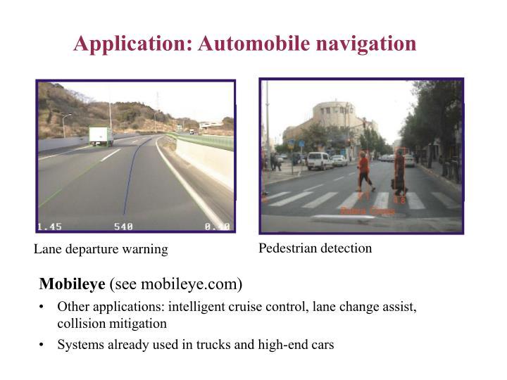 Application: Automobile navigation