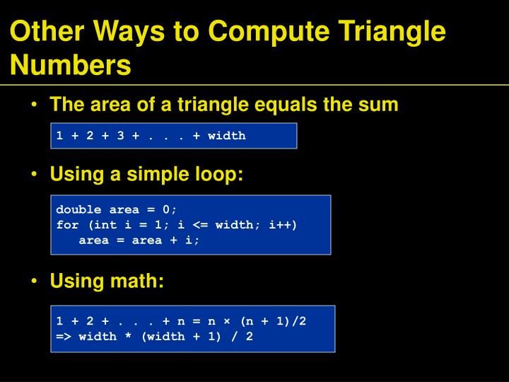Other Ways to Compute Triangle Numbers