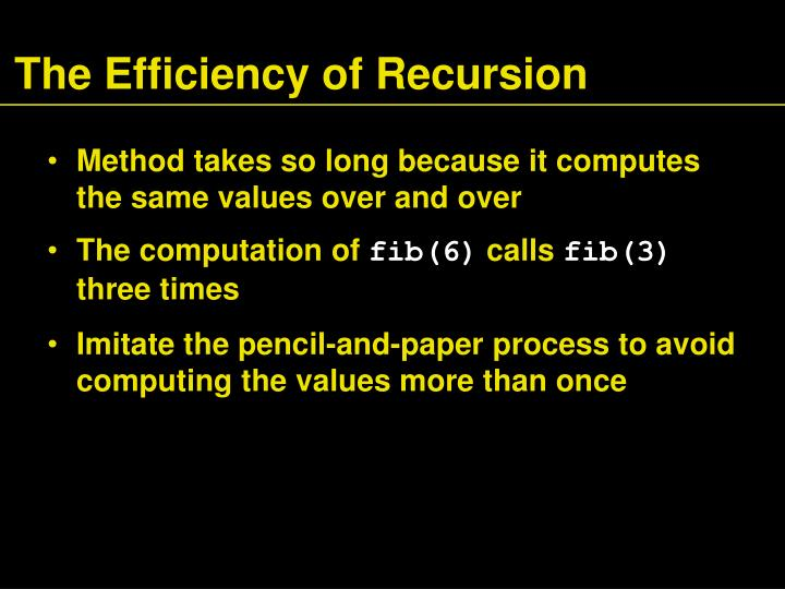 The Efficiency of Recursion
