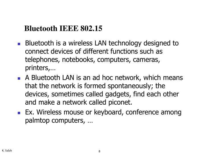 Bluetooth is a wireless LAN technology designed to connect devices of different functions such as telephones, notebooks, computers, cameras, printers,…