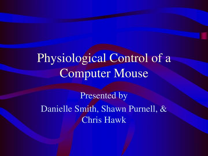 Physiological control of a computer mouse