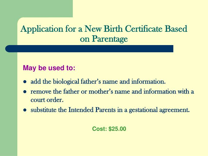 Application for a New Birth Certificate Based on Parentage